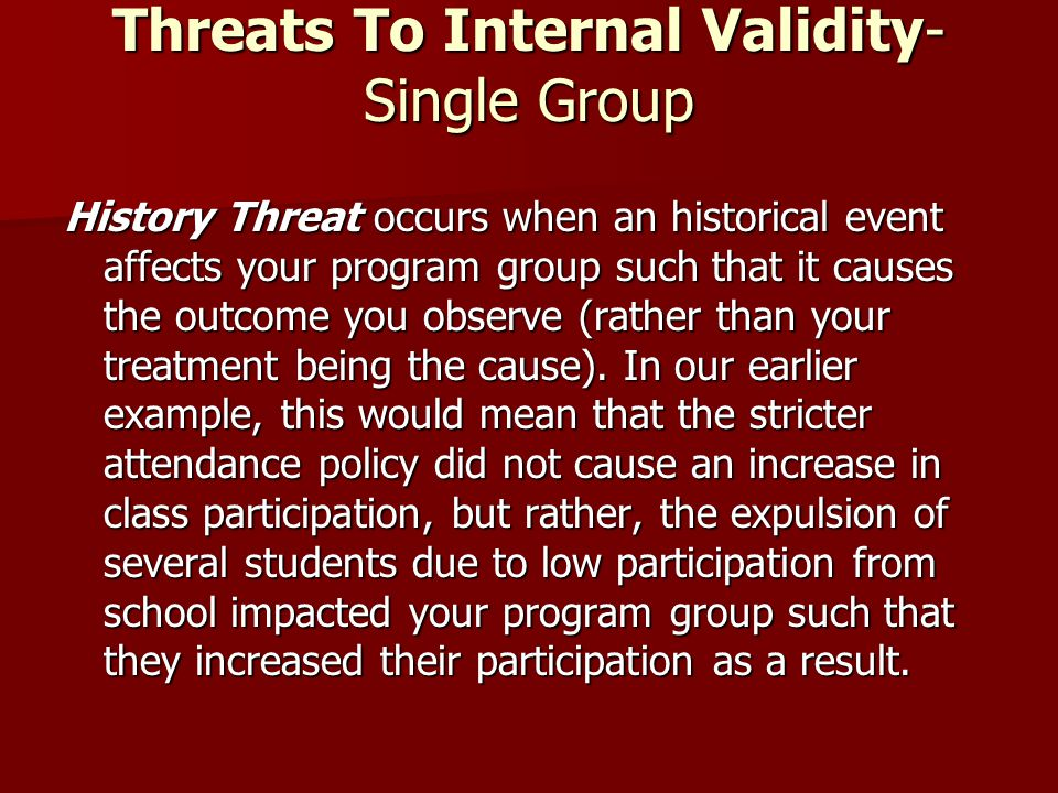 Threats To Internal Validity-Single Group