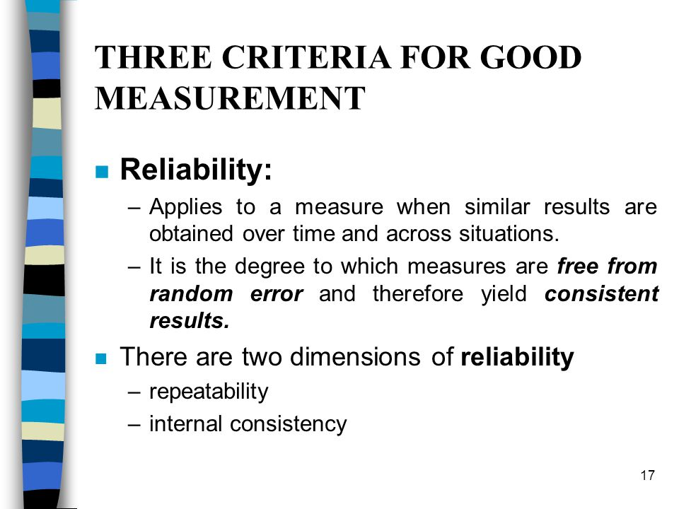 THREE CRITERIA FOR GOOD MEASUREMENT