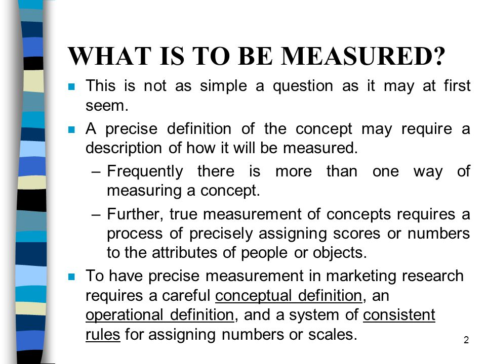 WHAT IS TO BE MEASURED This is not as simple a question as it may at first seem.