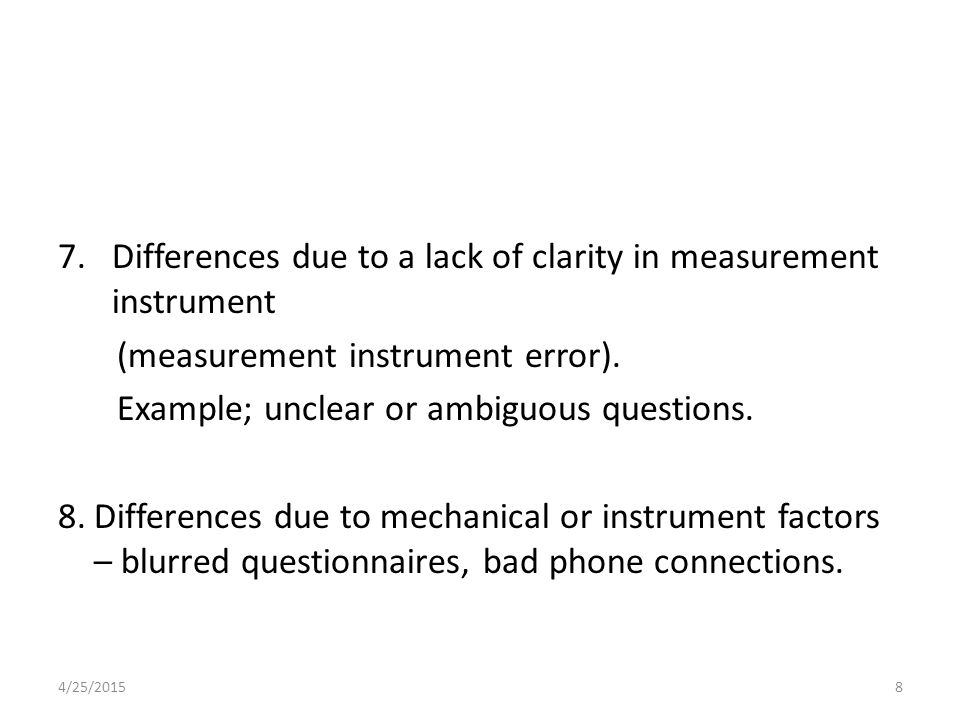 Differences due to a lack of clarity in measurement instrument
