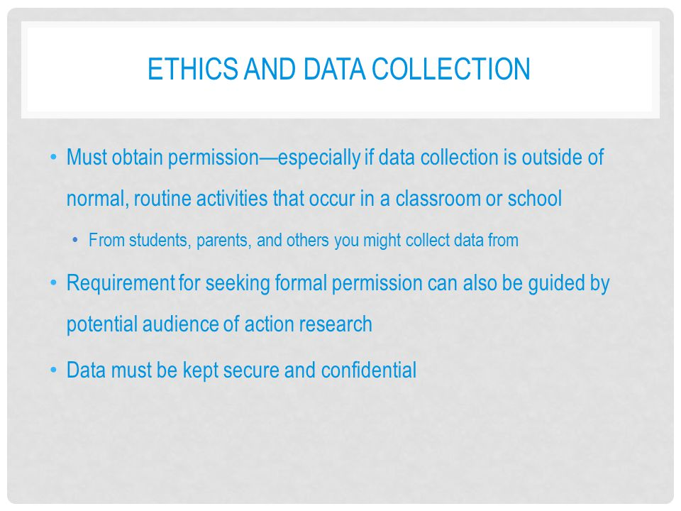 Ethics and data collection