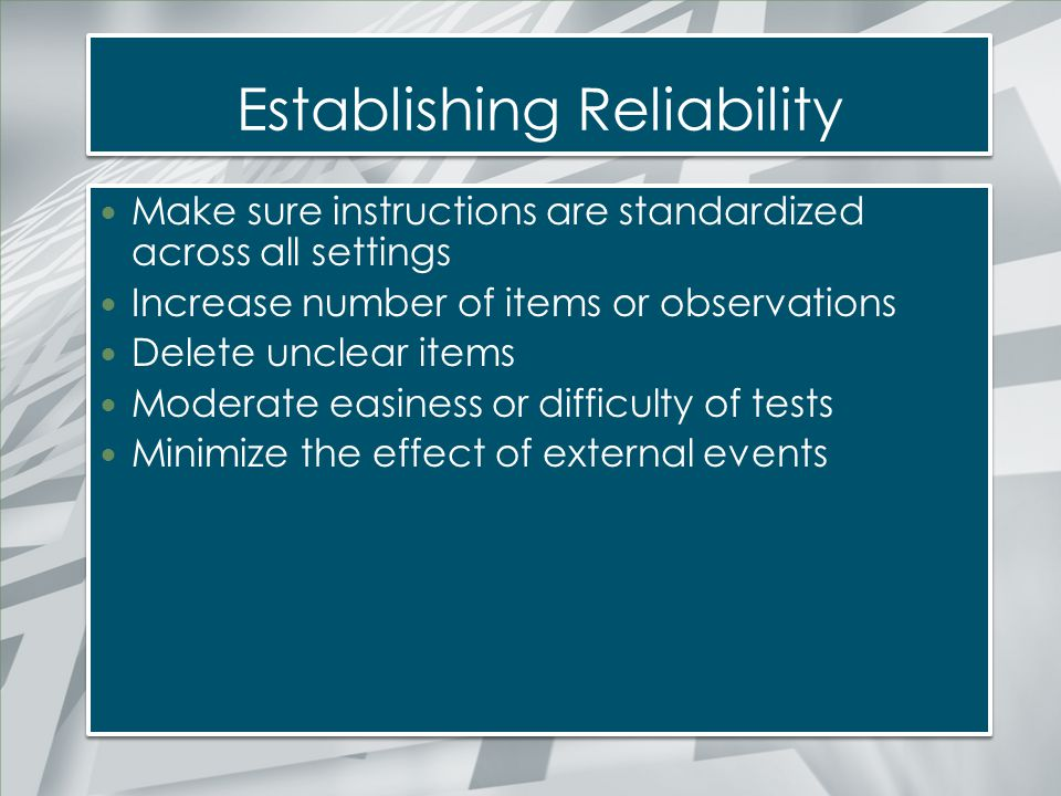 Establishing Reliability