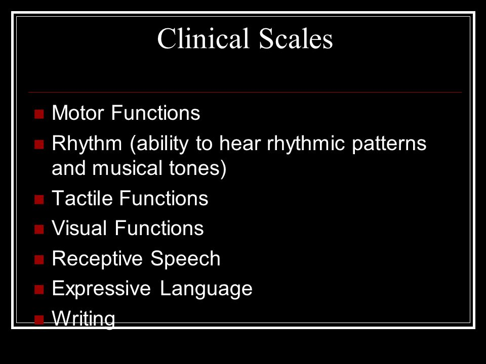Clinical Scales Motor Functions