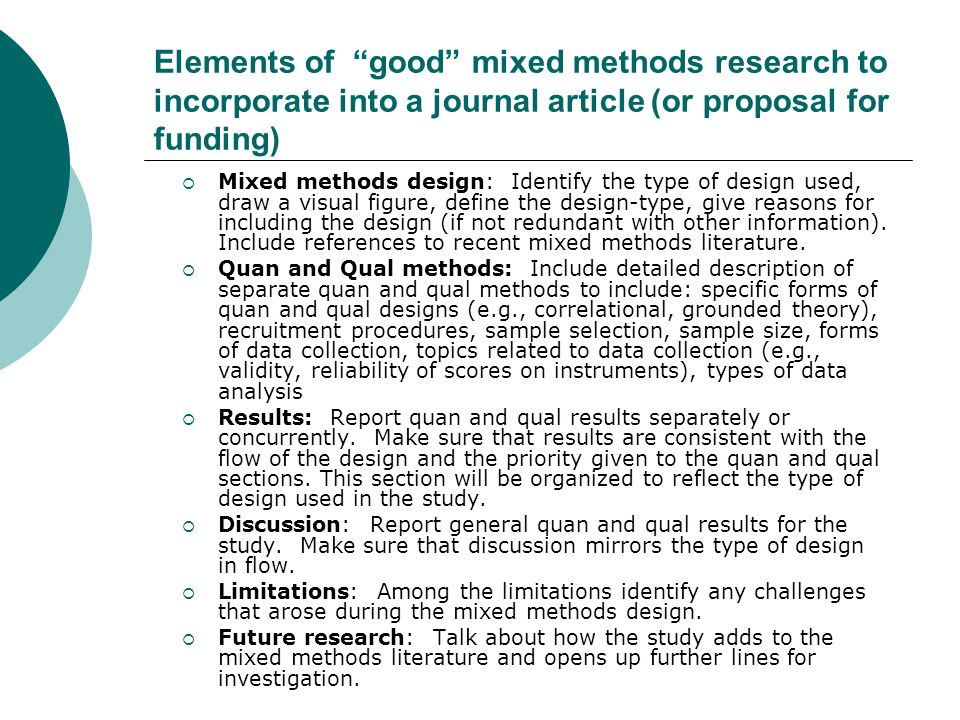 Elements Of Good Mixed Methods Research To Incorporate Into A Journal Article Or Proposal For