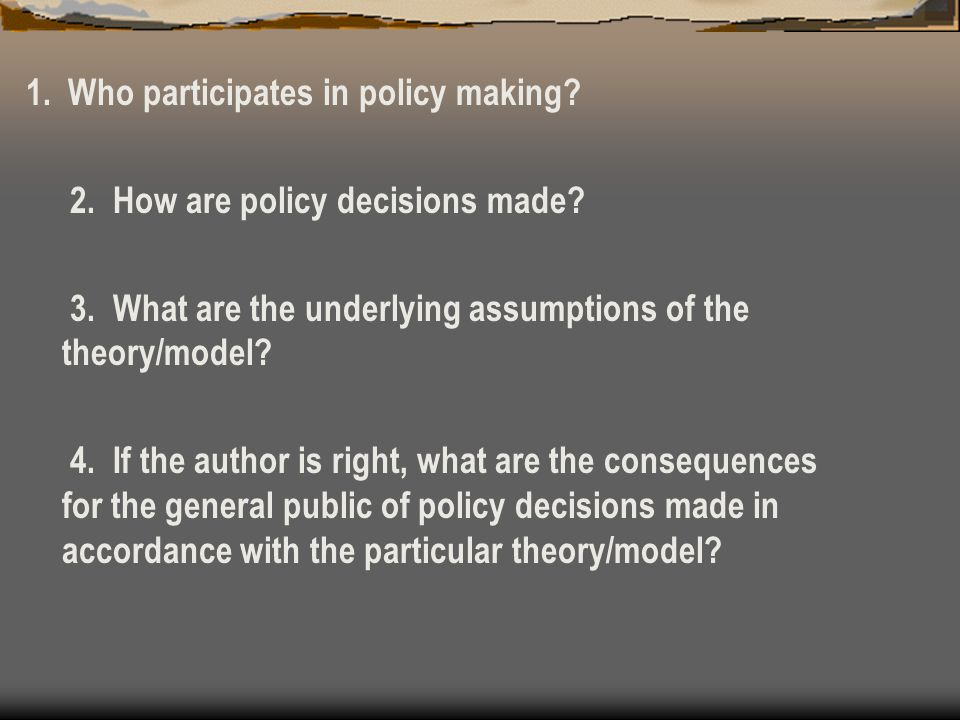 1. Who participates in policy making