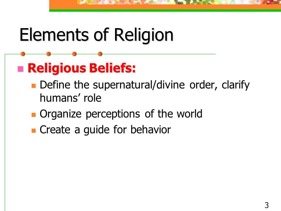 Elements Of Religion Religious Beliefs