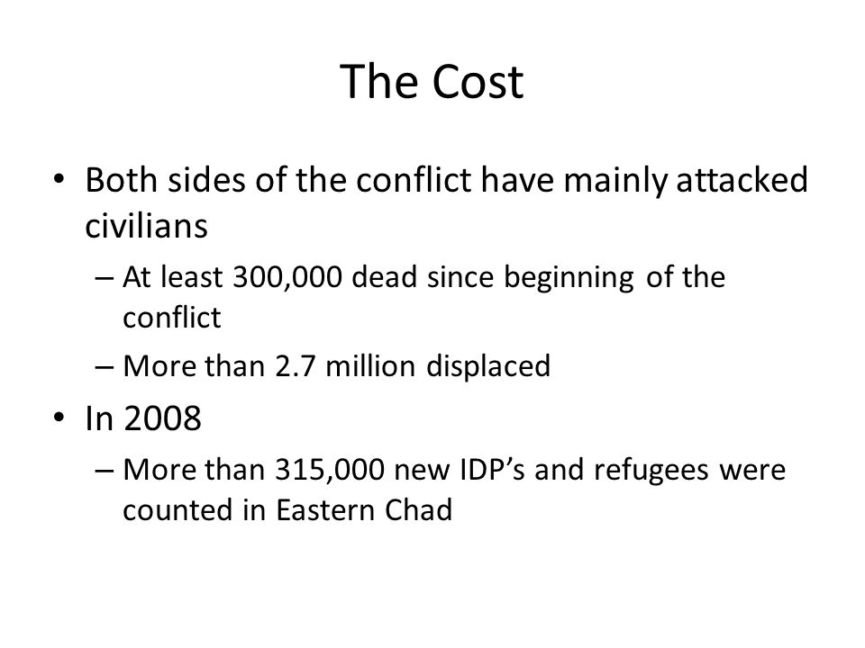 The Cost Both sides of the conflict have mainly attacked civilians