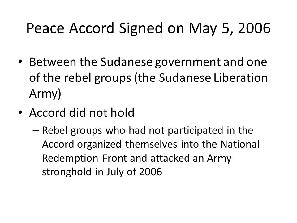 Peace Accord Signed on May 5, 2006