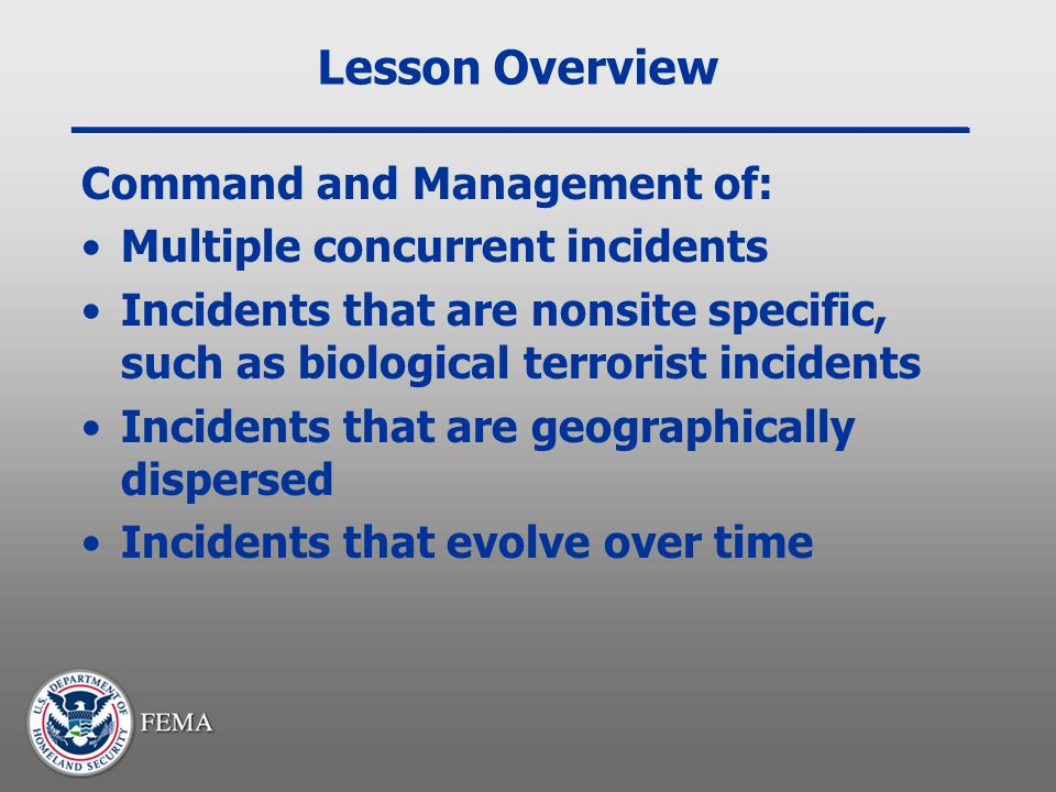 Lesson Overview Command and Management of: