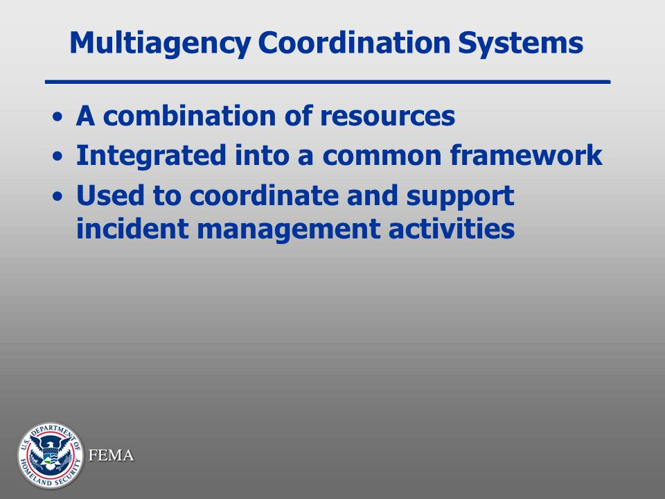 Multiagency Coordination Systems