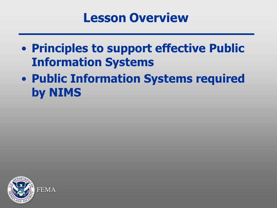 Lesson Overview Principles to support effective Public Information Systems.