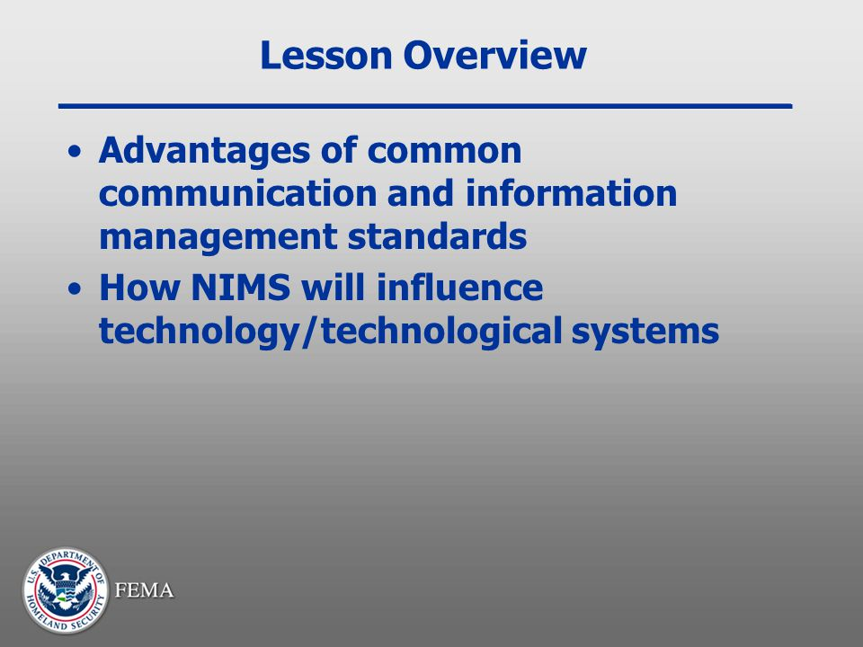 Lesson Overview Advantages of common communication and information management standards.