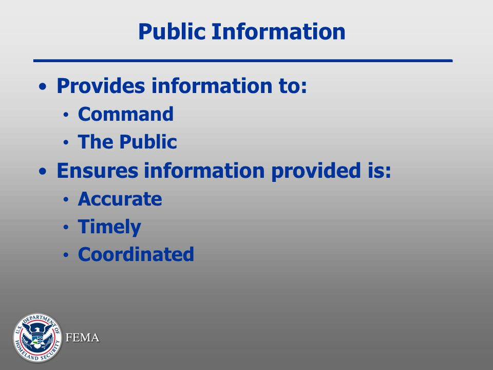 Public Information Provides information to:
