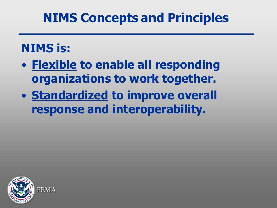 NIMS Concepts and Principles
