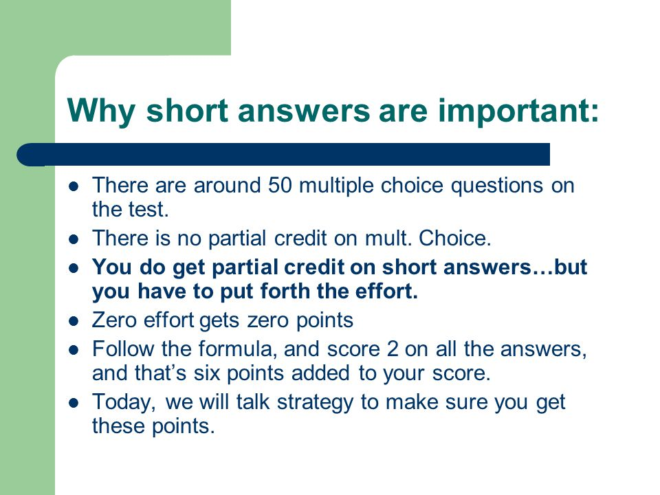 Why short answers are important: