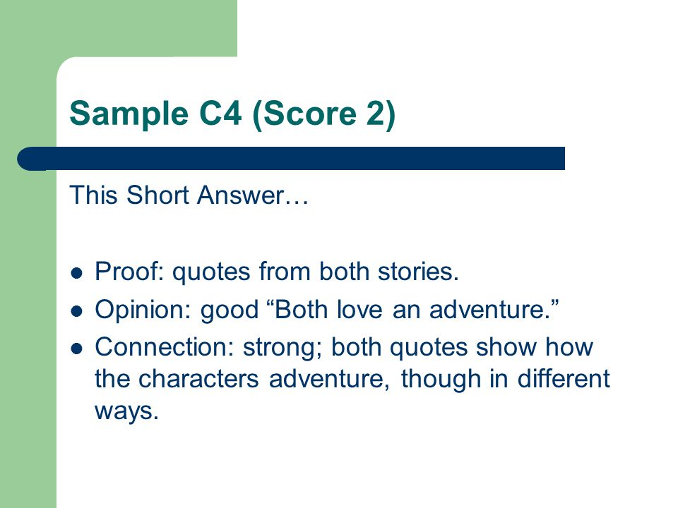 Sample C4 (Score 2) This Short Answer…
