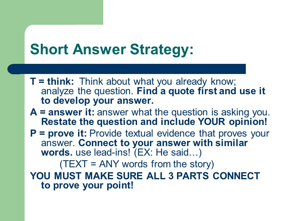 Short Answer Strategy:
