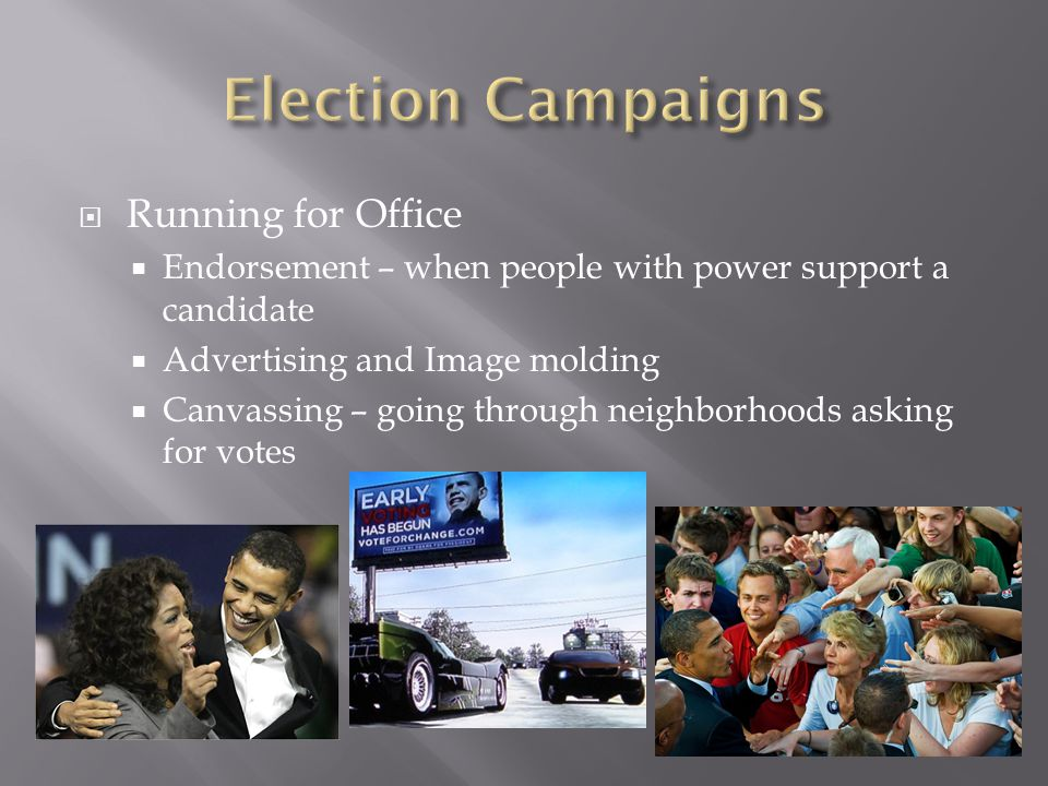Election Campaigns Running for Office