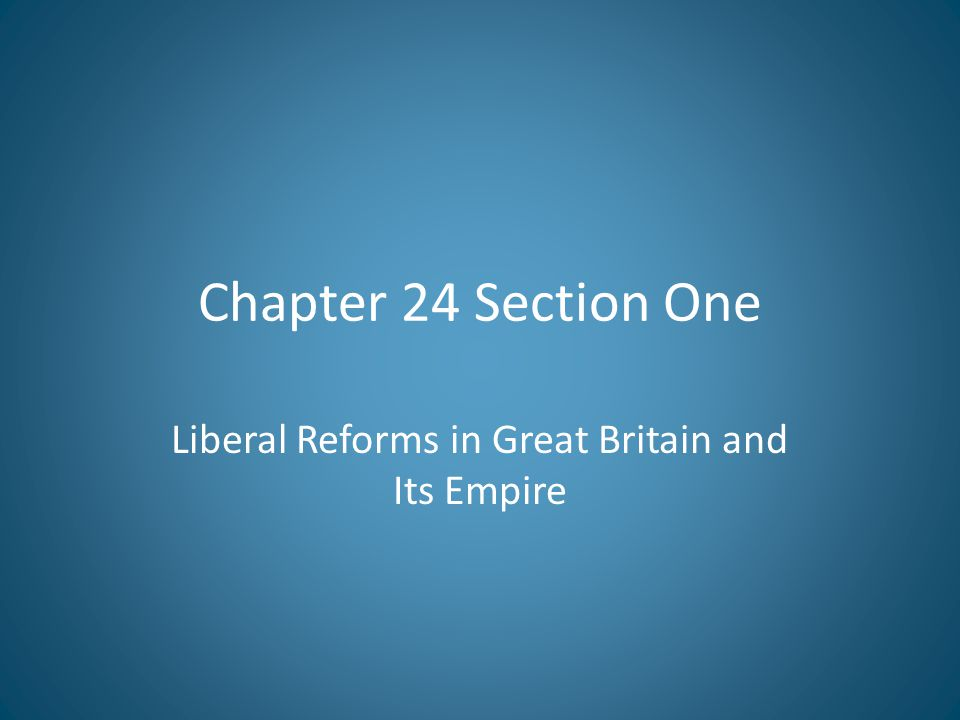 Liberal Reforms in Great Britain and Its Empire