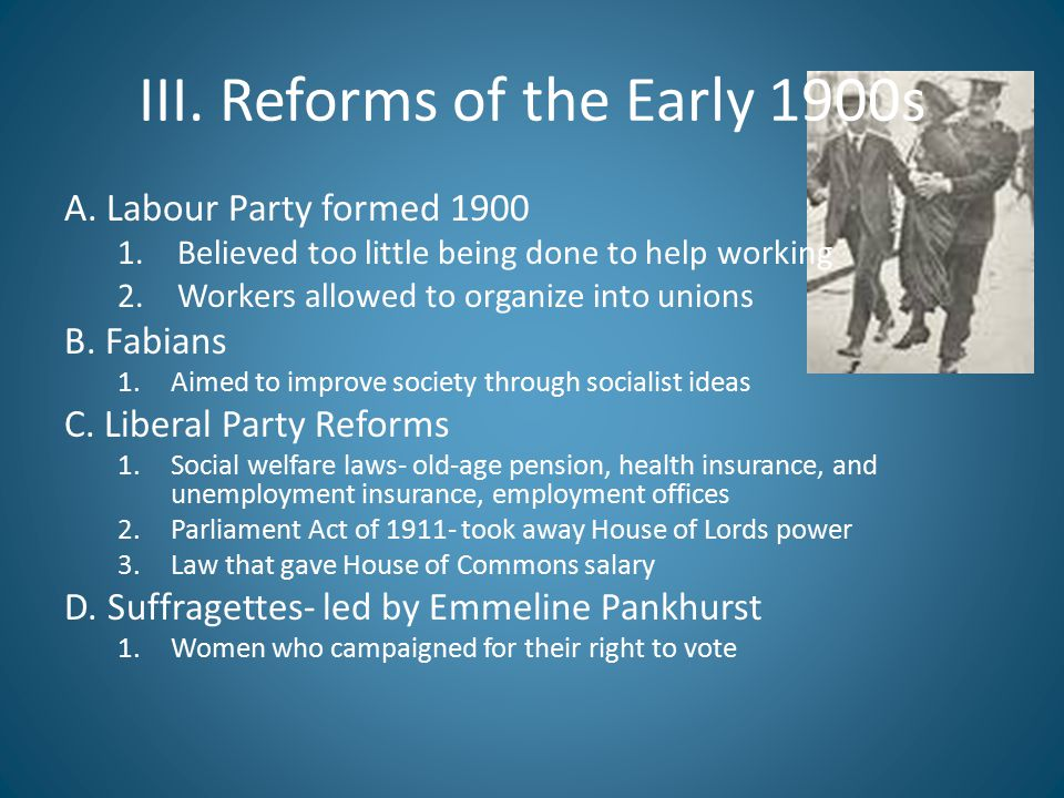 III. Reforms of the Early 1900s