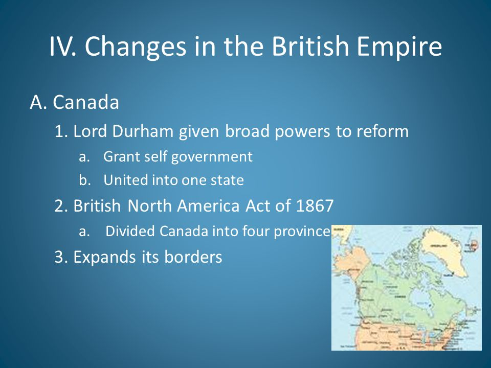 IV. Changes in the British Empire