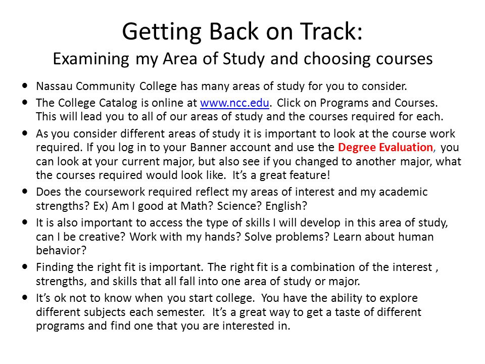 Getting Back on Track: Examining my Area of Study and choosing courses
