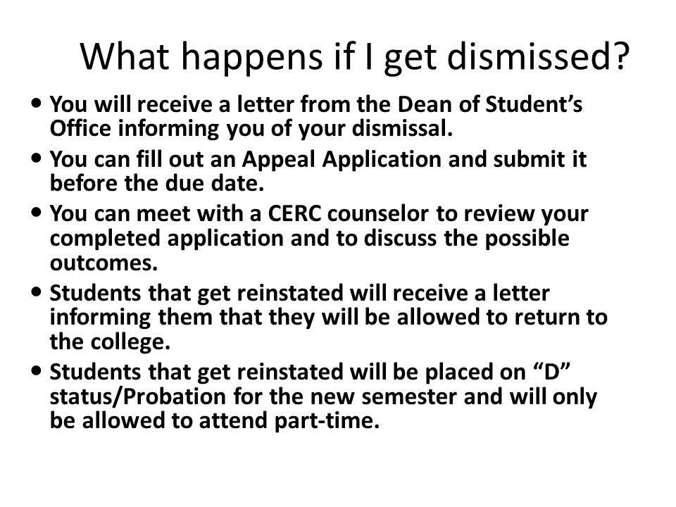 What happens if I get dismissed