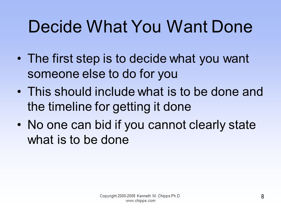 Decide What You Want Done