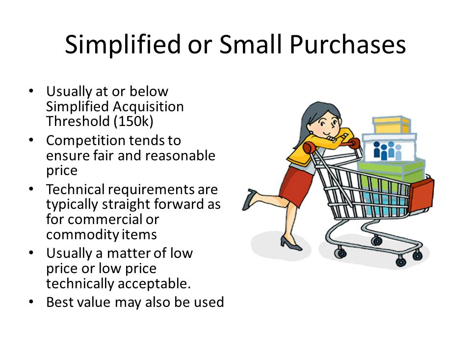Simplified or Small Purchases
