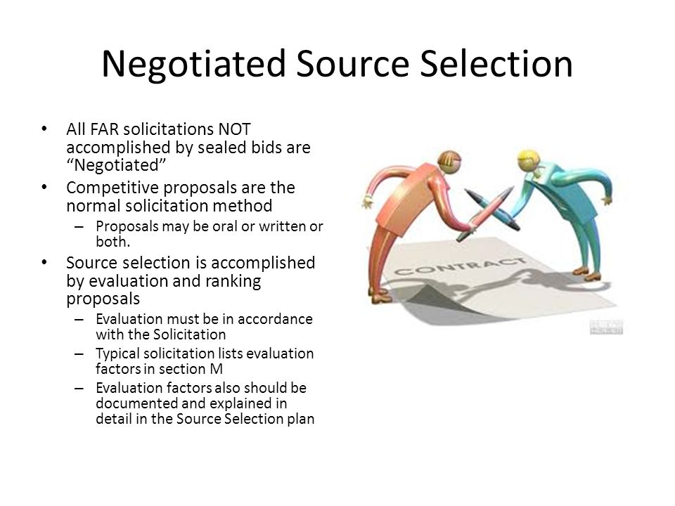 Negotiated Source Selection