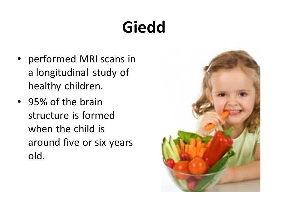 Giedd performed MRI scans in a longitudinal study of healthy children.