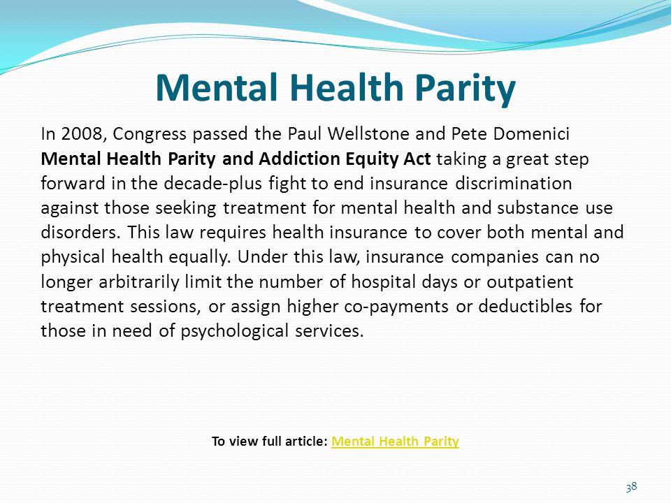 National Mental Health Parity Essay Homework Example   Words  National Mental Health Parity Essay