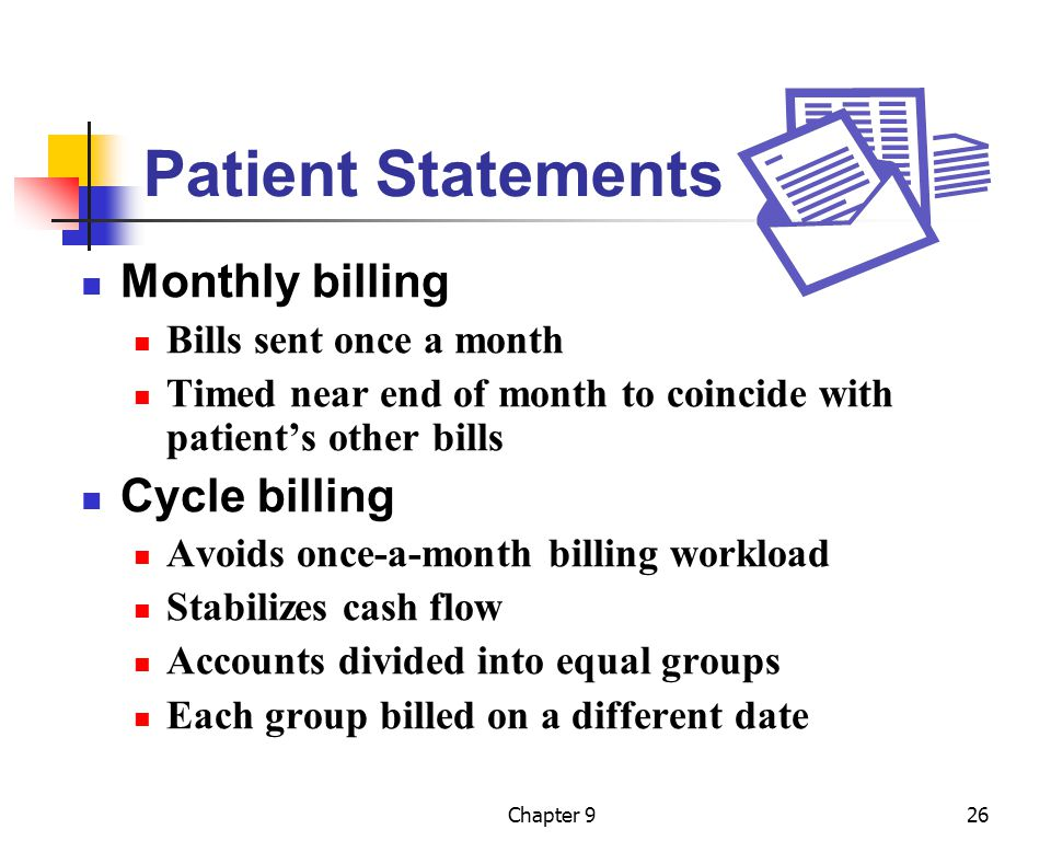 Patient Statements Monthly billing Cycle billing