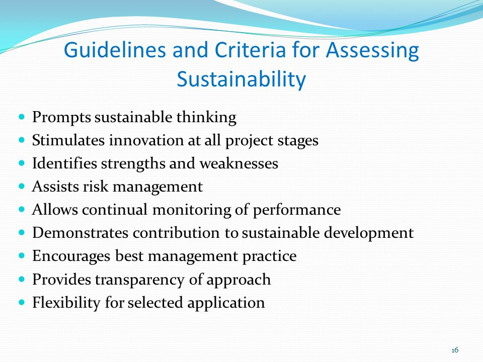 Guidelines and Criteria for Assessing Sustainability