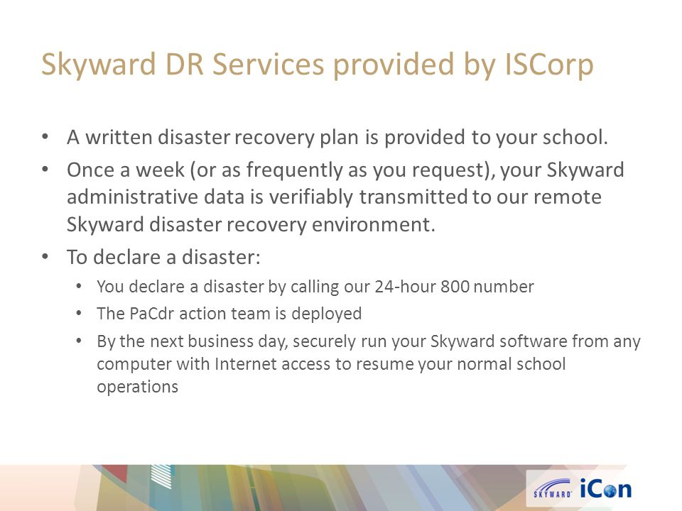 Skyward DR Services provided by ISCorp