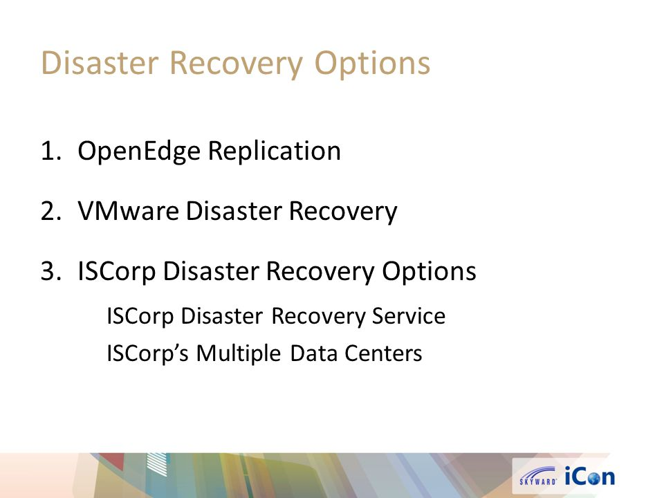 Disaster Recovery Options