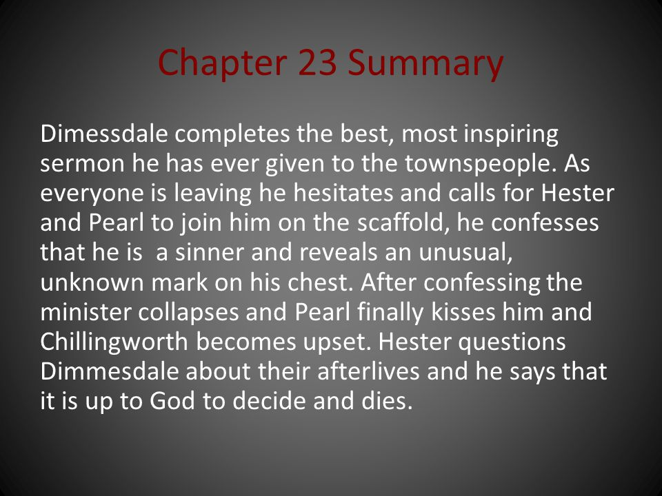 Chapters 23 and 24 The Scarlet Letter ppt