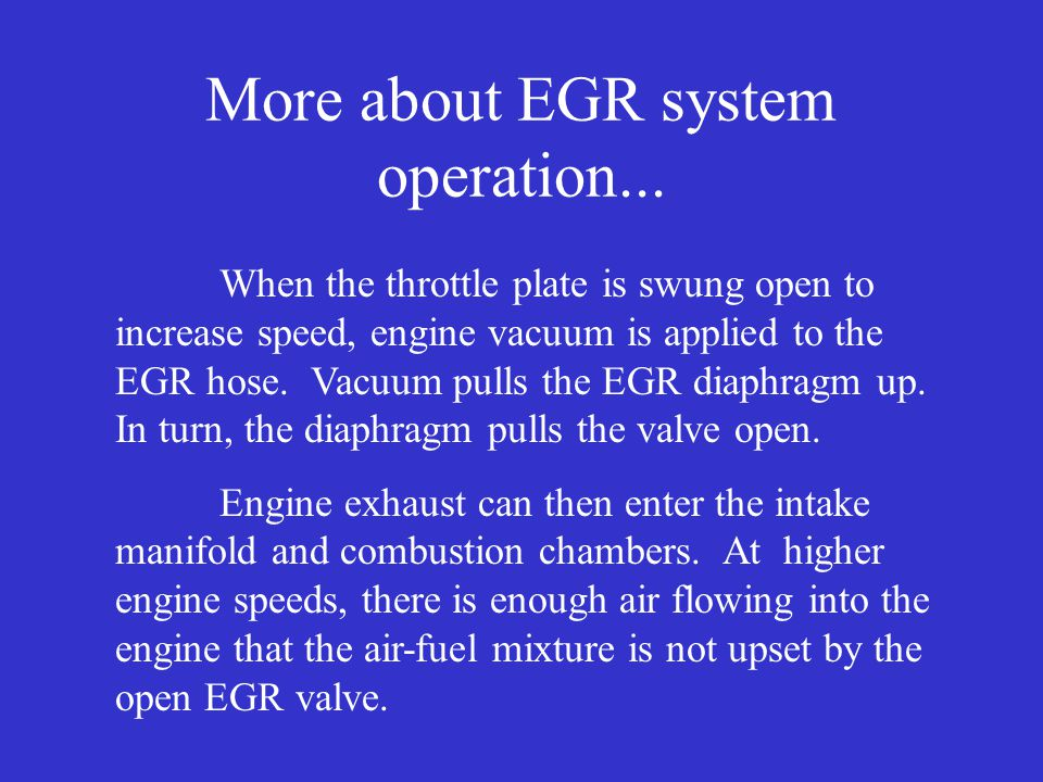 More about EGR system operation...
