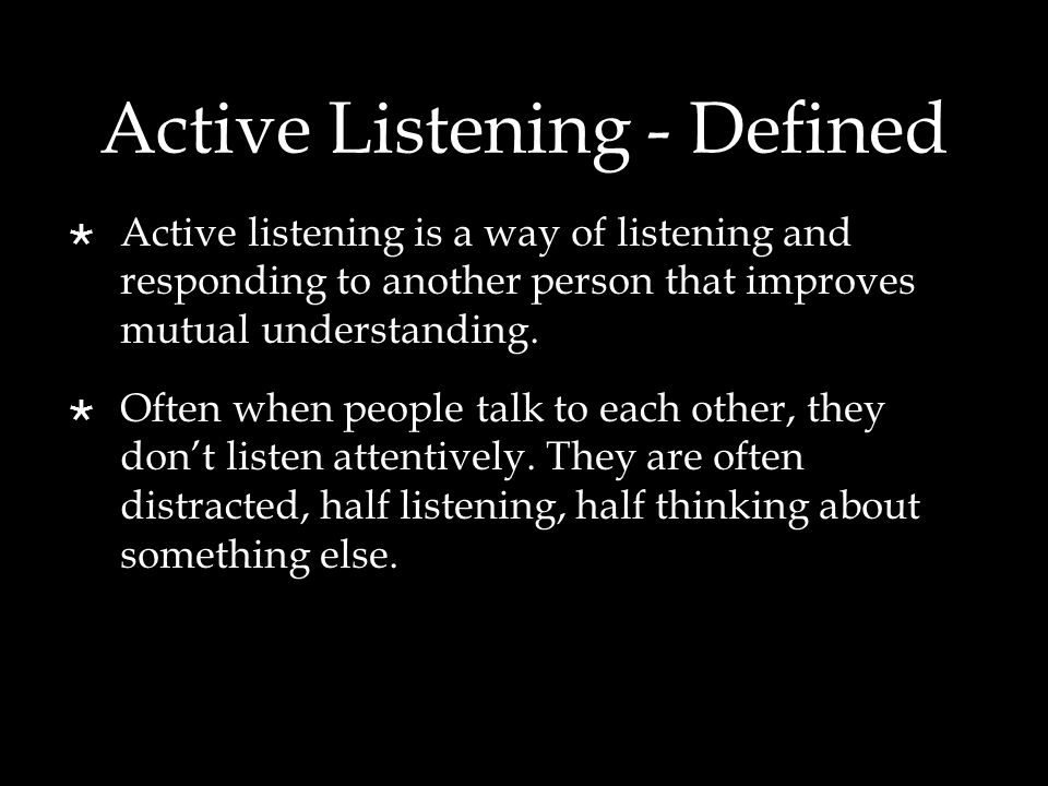 Active Listening - Defined