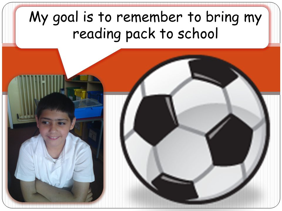 My goal is to remember to bring my reading pack to school