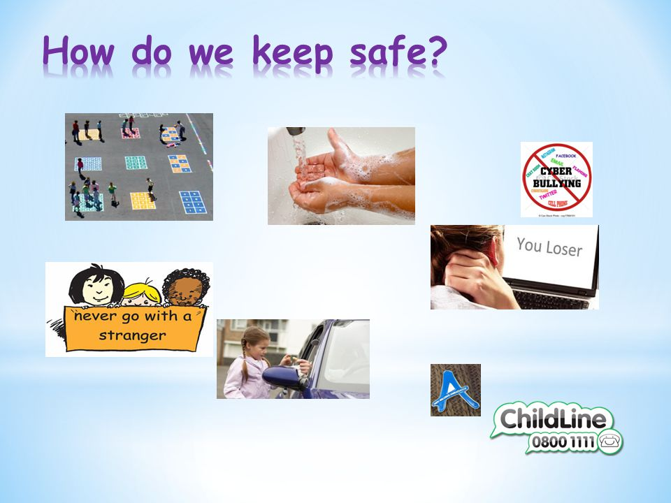 How do we keep safe