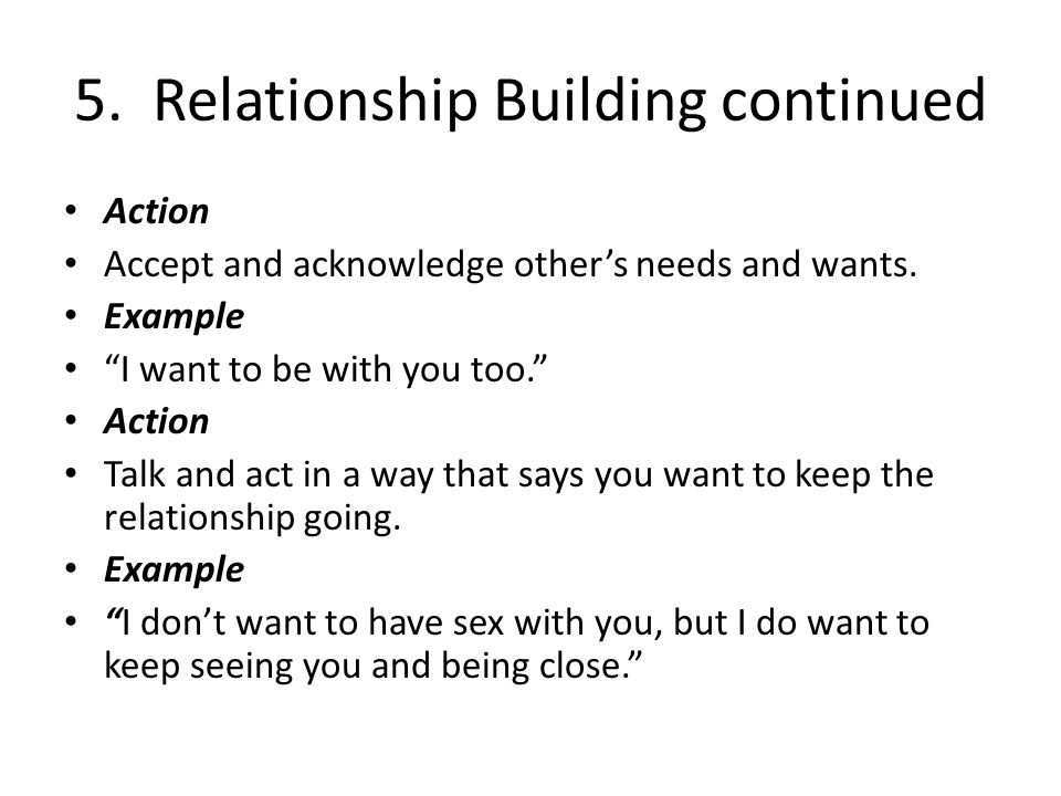 5. Relationship Building continued