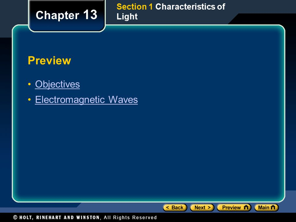 Chapter 13 Preview Objectives Electromagnetic Waves