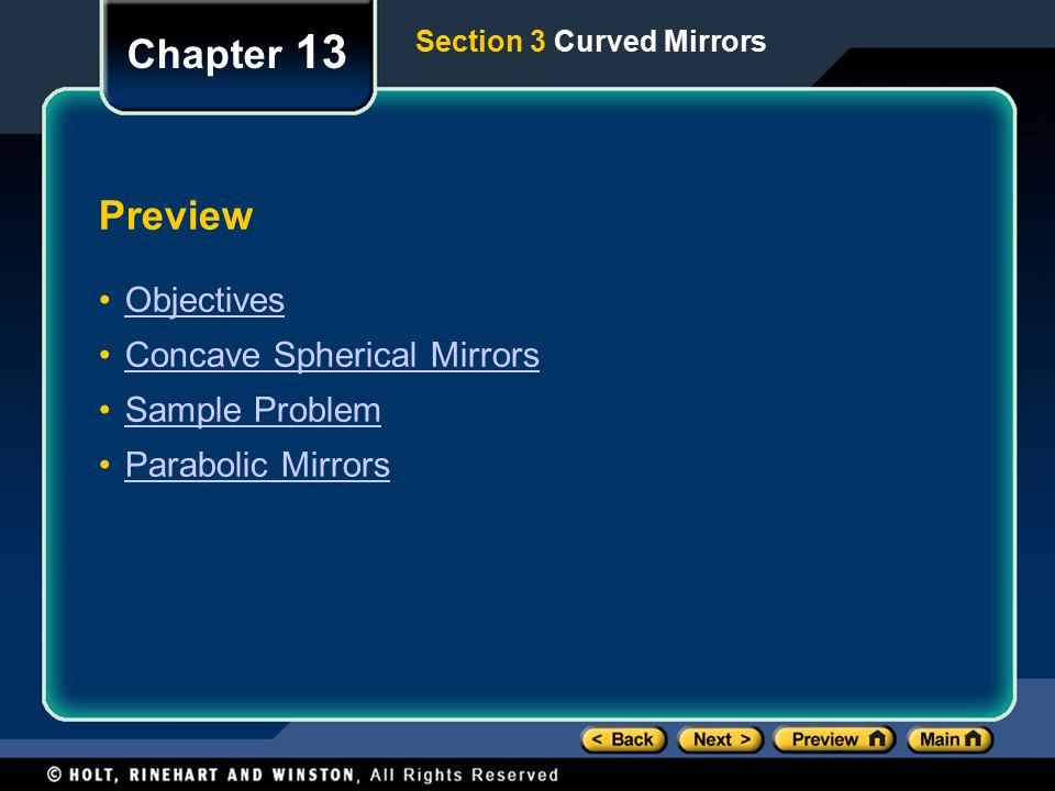 Chapter 13 Preview Objectives Concave Spherical Mirrors Sample Problem