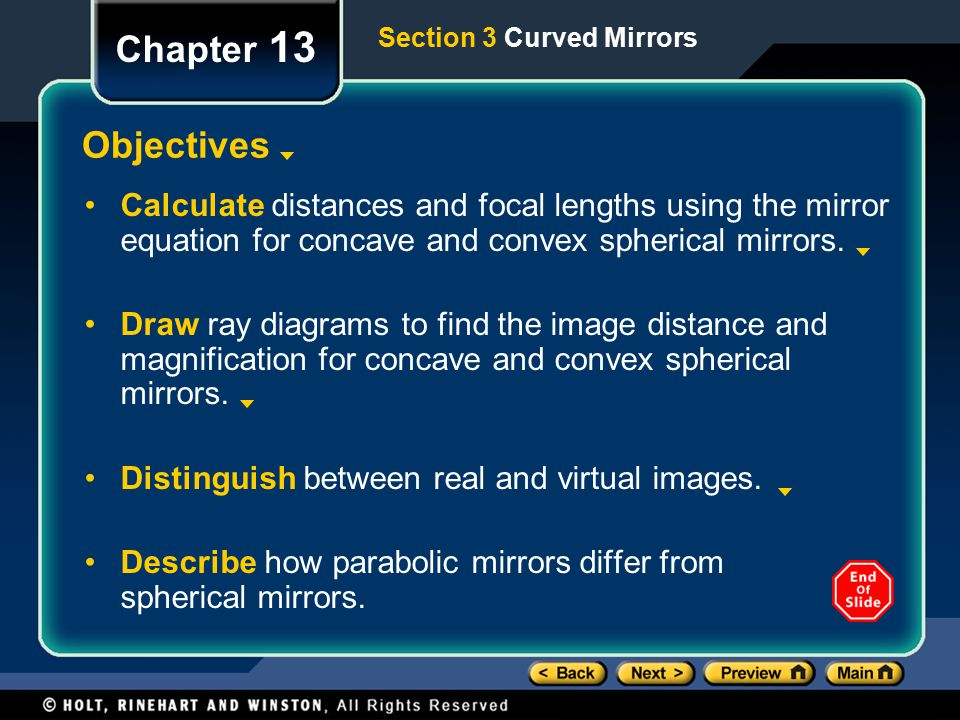 Chapter 13 Section 3 Curved Mirrors. Objectives.