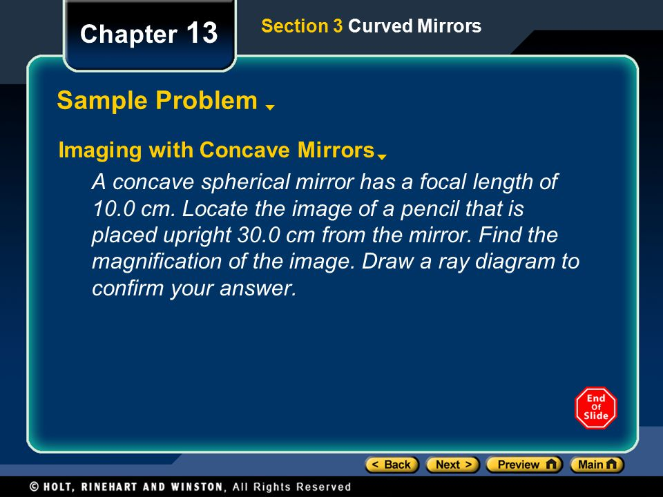 Chapter 13 Sample Problem Imaging with Concave Mirrors