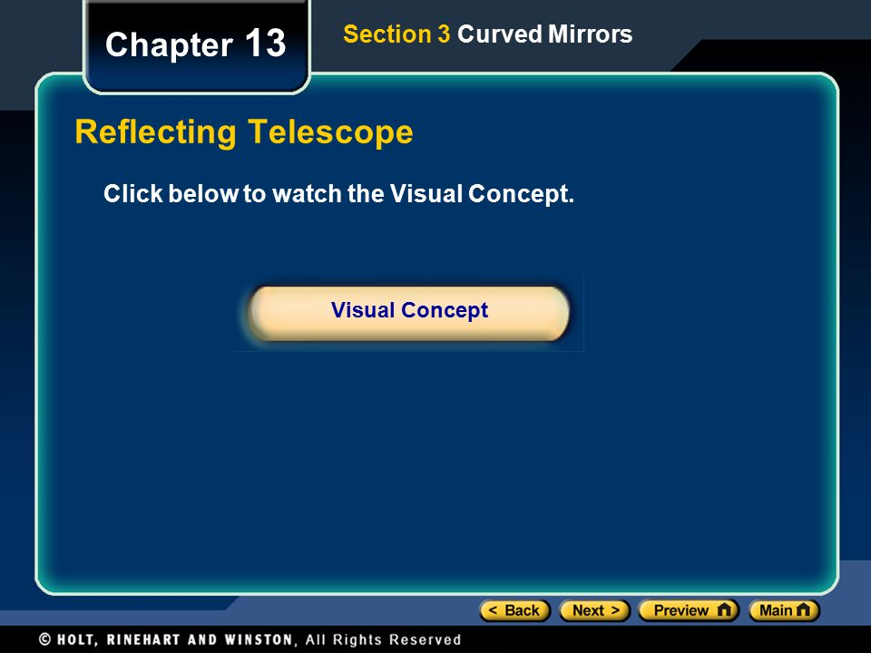 Chapter 13 Reflecting Telescope Section 3 Curved Mirrors
