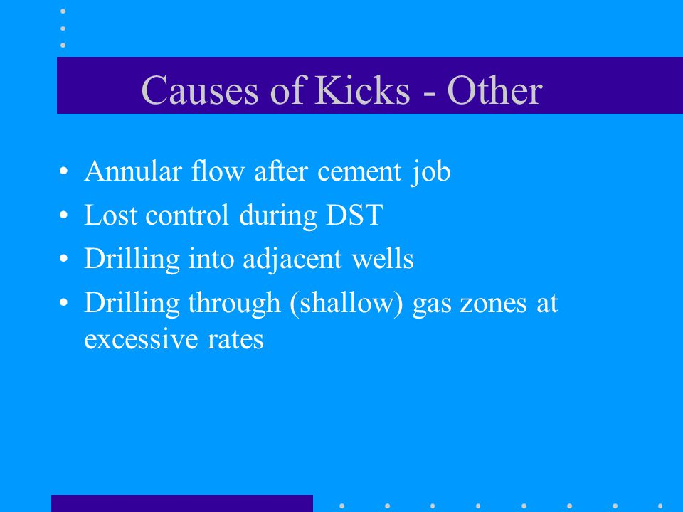 Causes of Kicks - Other Annular flow after cement job