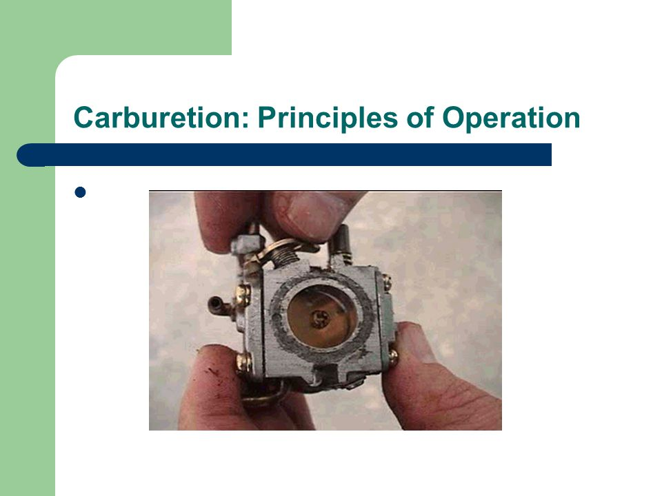 Carburetion: Principles of Operation