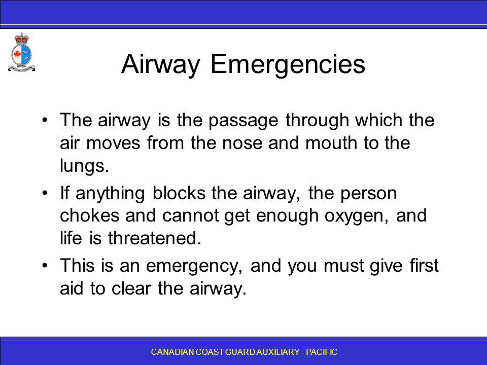 Airway Emergencies The airway is the passage through which the air moves from the nose and mouth to the lungs.